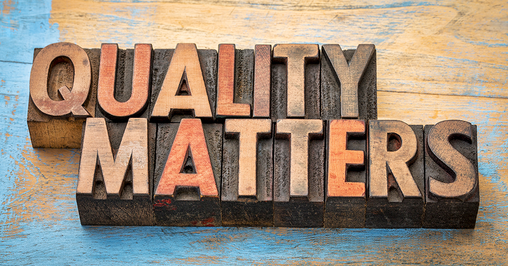 Quality Matters written in print blocks
